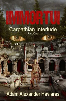 Immortui (Carpathian Interlude – Part I)