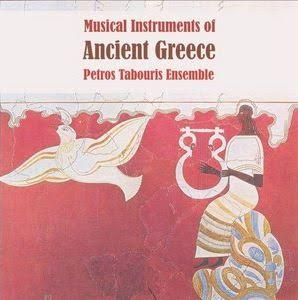 Musical Instruments of Ancient Greece - Petros Tabouris Ensemble