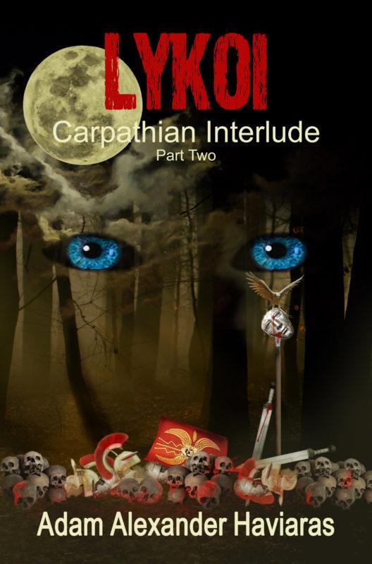 Lykoi (Carpathian Interlude – Part II)