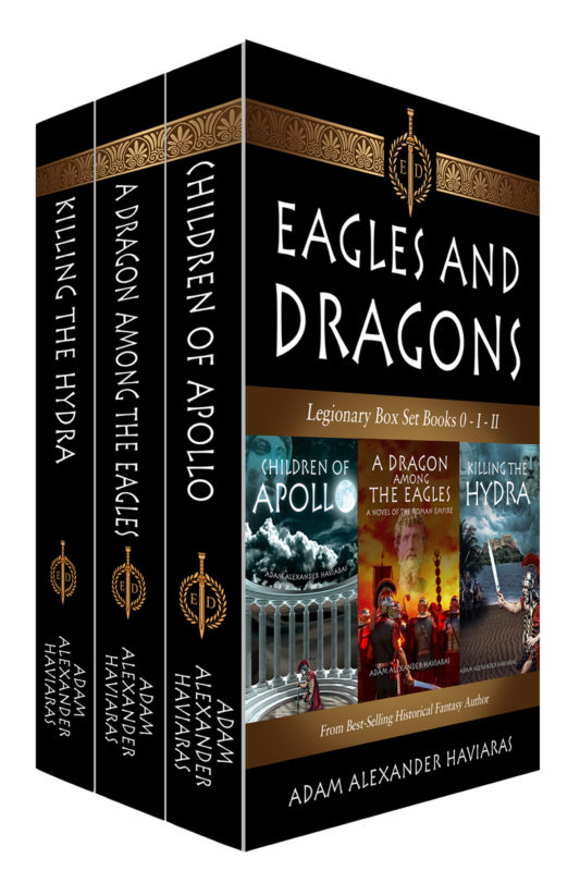 Eagles and Dragons Legionary Box Set (Books 0 – I – II)